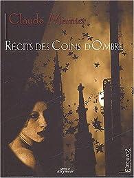 Récits des coins d'ombre par Claude Mamier
