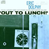 Out to Lunch by Eric Dolphy