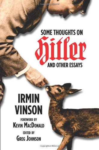 Product picture for Some Thoughts on Hitler and Other Essays by Irmin Vinson