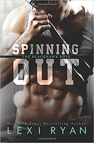 Spinning Out: Volume 1 (The Blackhawk Boys): Amazon.es: Ryan, Lexi: Libros en idiomas extranjeros