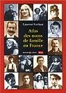 Atlas des noms de famille en France par Fordant