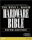 The Winn L. Rosch Hardware Bible, Winn L. Rosch, 0789717433
