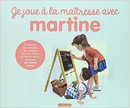 Je Joue A La Maitresse Avec Martine Avec Des Tampons Des