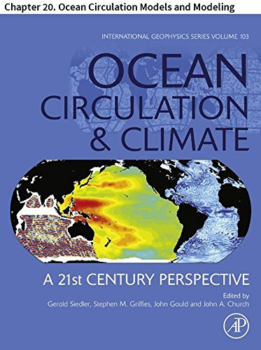 Ocean Circulation and Climate: Chapter 20. Ocean Circulation Models and Modeling (International - Marie Model Anne