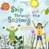 Skip Through the Seasons, Stella Blackstone, 1905236719