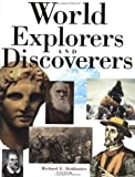 World Explorers and Discoverers, Richard E. Bohlander, 0306808242