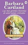 Un Amor de Leyenda: Volume 15 (La Colección Eterna de Barbara Cartland)