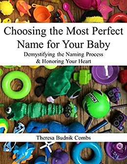 Choosing the Most Perfect Name for Your Baby: Demystifying ...