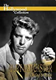 Hollywood Collection - Burt Lancaster Daring to Reach