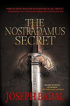 The Nostradamus Secret (Danforth Saga Book 3) by [Badal, Joseph]