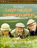 img - for Last of the Summer Wine: Starring Bill Owen, Peter Sallis & Brian Wilde v.1 (BBC Radio Collection) (Vol 1) book / textbook / text book