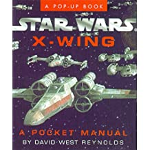 Star Wars X-wing: A Pocket Manual