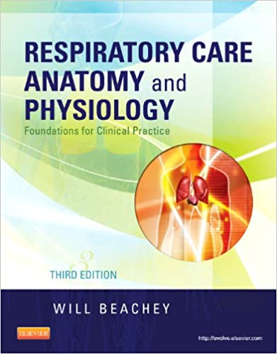 Respiratory Care Anatomy and Physiology: Foundations for Clinical