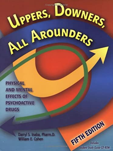 uppers downers all arounders fifth edition 9780926544277 rh amazon com uppers downers all arounders 8th edition study guide What Are Uppers and Downers