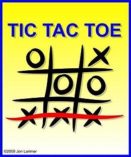 Tic Tac Toe by [Larimer, Jon]