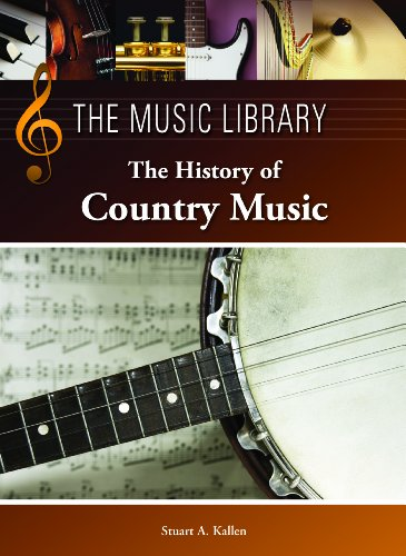 The History of Country Music (The Music Library)