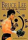 Bruce Lee, ma méthode de combat, édition spéciale, 4 livres en 1 volume par Lee