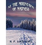 [ AT THE MOUNTAINS OF MADNESS ] By Lovecraft, H P ( Author) 2014 [ Paperback ]