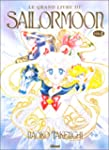 LE GRAND DE SAILOR MOON VOL.1