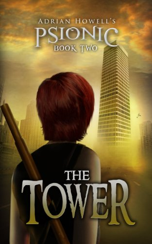 The Tower (Psionic Pentalogy Book 2) ()
