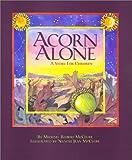 Acorn Alone, Michael R. McClure, 0876043260