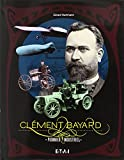 Clément-Bayard, pionnier industriel ~ Gérard Hartmann