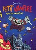 """Afficher """"Petit Vampire. n° 2 Petit Vampire fait du kung-fu !"""""""