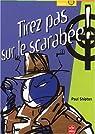 Tirez pas sur le scarabee, nouvelle édition par Shipton