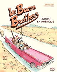 Les Bacon Brothers : Retour en Amérique par Davide Cali