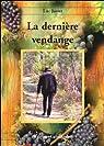 La Derniere Vendange par Justet