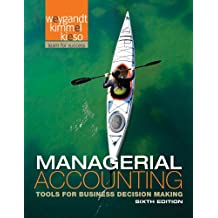 Managerial Accounting: Tools for Business Decision Making 6e + WileyPLUS Registration Card