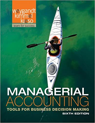 Managerial Accounting: Tools for Business Decision Making: Jerry J ...