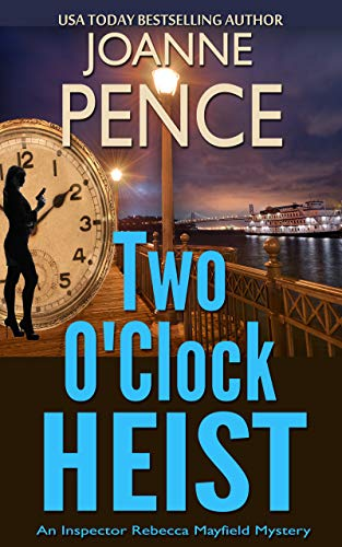 Two O'Clock Heist: An Inspector Rebecca Mayfield Mystery (The Rebecca Mayfield Mysteries Book 2)