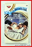Between the Sheets, Tricia Adams, 0515069477