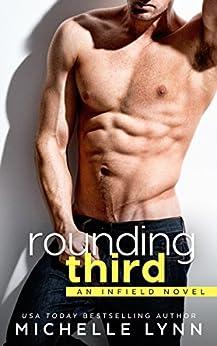 Rounding Third by [Lynn, Michelle]