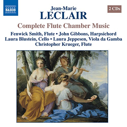 Complete Flute Chamber Music - Leclair: Chamber Music With Flute (Complete)