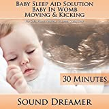 51GGP0HJ7tL. SL160  Baby in Womb Moving & Kicking (Baby Sleep Aid Solution) [For Colic, Fussy, Restless, Troubled, Crying Baby] [30 Minutes] Reviews