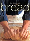The Book of Bread, Chrinstine Ingram and Jennie Shapter, 0754811077