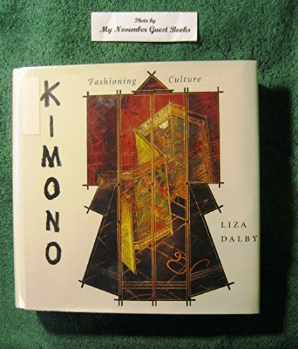 Kimono: Fashioning Culture ()
