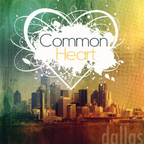 Common Heart: Dallas