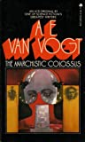The Anarchistic Colossus, A. E. Van Vogt, 0441022561