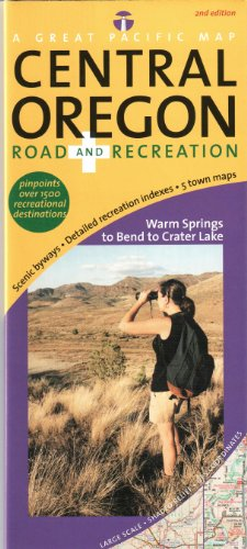Central Oregon Road & Recreation Map, 2nd Edition