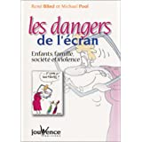 DANGERS DE L'ÉCRAN