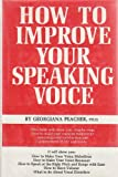 img - for How to Improve Your Speaking Voice book / textbook / text book