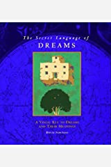 The Secret Language of Dreams: A Visual Key to Dreams and Their Meanings Paperback