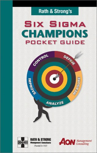 Rath & Strongs Six Sigma Champions Pocket Guide Rath & Strong