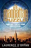The Manhattan Puzzle, Laurence O'Bryan, 1847562906