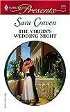 The Virgin's Wedding Night (Innocent Mistress, Virgin Bride)