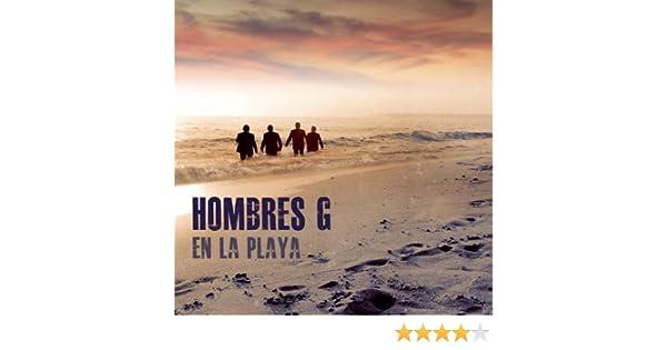 En La Playa de Hombres G en Amazon Music - Amazon.es