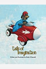 Tails of Imagination: Ordinary Pets, Extraordinary Adventures Paperback